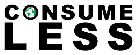 consume less